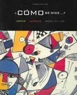 Jarvis/Lebredo/mena-ayllon's Como Se Dice...?:  9th 2008 9780547001326 Front Cover
