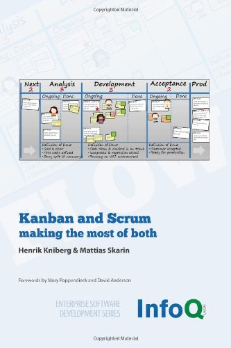 Kanban and Scrum - making the most of Both   2010 edition cover