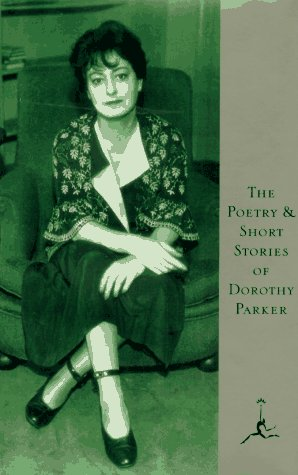 Poetry and Short Stories of Dorothy Parker  N/A edition cover
