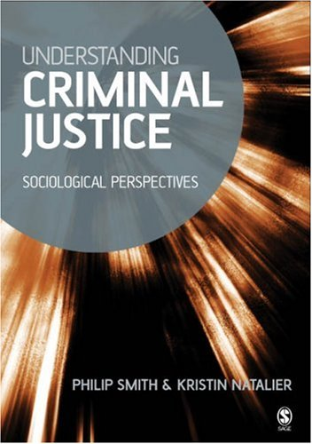Understanding Criminal Justice Sociological Perspectives  2005 9780761940326 Front Cover