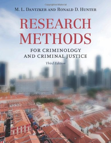 Research Methods for Criminology and Criminal Justice  3rd 2012 (Revised) edition cover