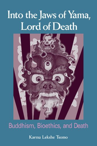 Into the Jaws of Yama, Lord of Death Buddhism, Bioethics, and Death  2006 edition cover