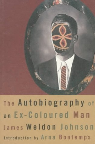 Autobiography of an Ex-Coloured Man  N/A 9780809000326 Front Cover