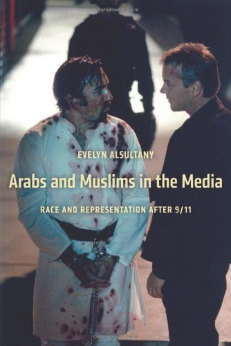 Arabs and Muslims in the Media Race and Representation after 9/11  2012 edition cover