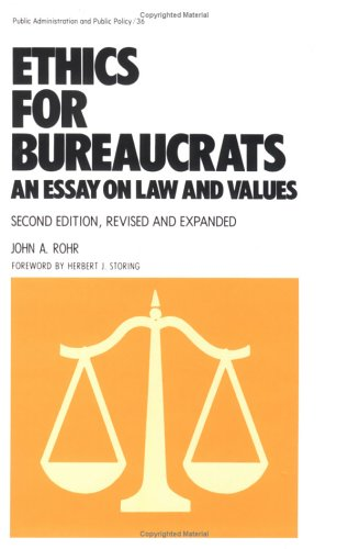 Ethics for Bureaucrats An Essay on Law and Values 2nd 1988 (Revised) edition cover