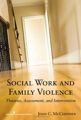 Social Work and Family Violence Theories, Assessment, and Intervention  2009 edition cover
