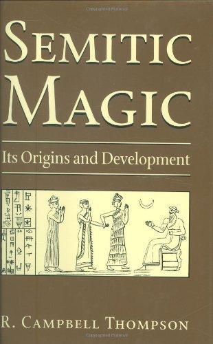 Semitic Magic Its Origins and Development  2000 9780877289326 Front Cover