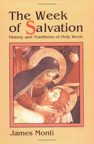 Week of Salvation History and Traditions of Holy Week N/A 9780879735326 Front Cover