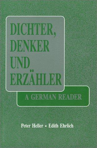 Dichter, Denker und Erzahler A German Reader Reprint edition cover