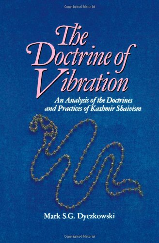 Doctrine of Vibration An Analysis of the Doctrines and Practices Associated with Kashmir Shaivism  1987 edition cover