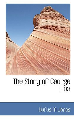 Story of George Fox  N/A 9781116785326 Front Cover