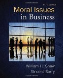 Moral Issues in Business:   2015 9781285874326 Front Cover