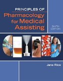 Principles of Pharmacology for Medical Assisting:   2016 9781305859326 Front Cover
