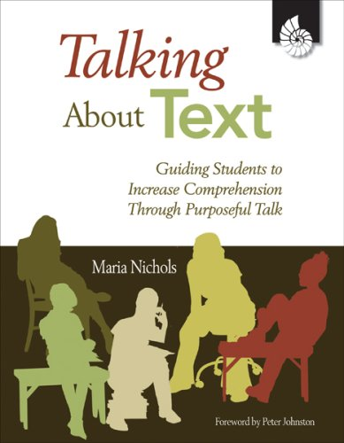 Talking about Text Guiding Students to Increase Comprehension Through Purposeful Talk  2008 (Revised) edition cover