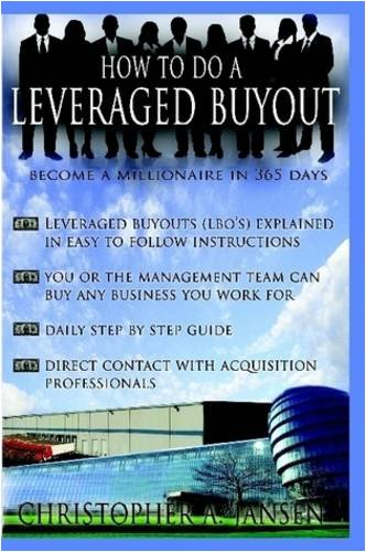 How to Do a Leveraged Buyout:   2008 edition cover