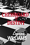 Chessboard of Destiny  N/A 9781492388326 Front Cover