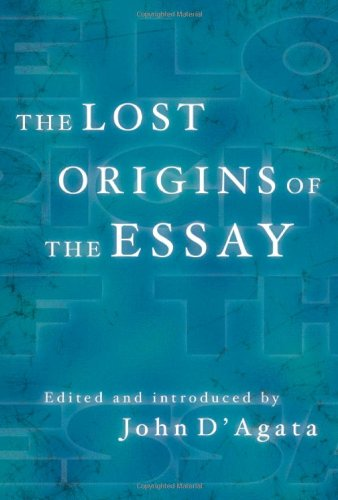 Lost Origins of the Essay   2009 edition cover