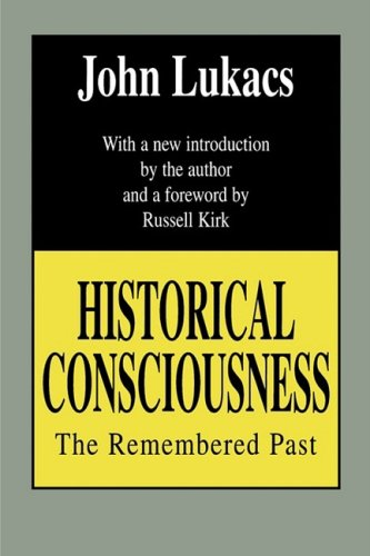 Historical Consciousness The Remembered Past 2nd (Revised) edition cover