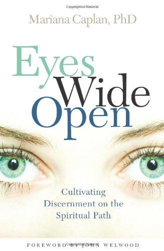 Eyes Wide Open Cultivating Discernment on the Spiritual Path  2009 edition cover