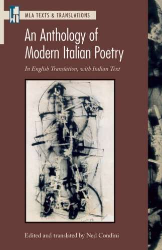 Anthology of Modern Italian Poetry In English Translation, with Italian Text  2009 9781603290326 Front Cover