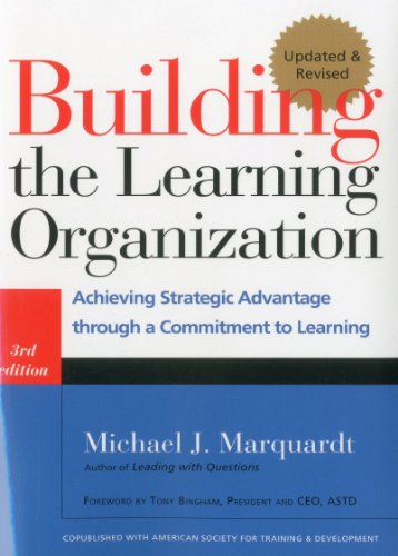 Building the Learning Organization Achieving Strategic Advantage through a Commitment to Learning 3rd 2011 edition cover