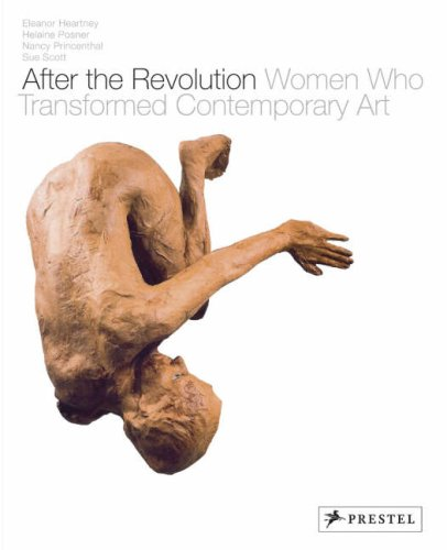 After the Revolution Women Who Transformed Contemporary Art  2007 9783791337326 Front Cover