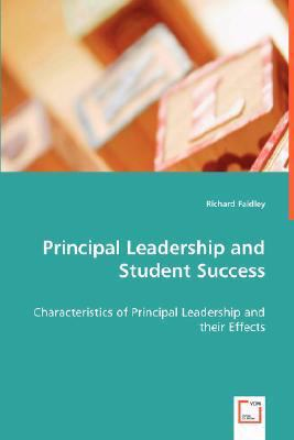 Principal Leadership and Student Success:   2008 9783836498326 Front Cover