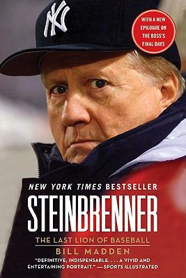 Steinbrenner The Last Lion of Baseball N/A edition cover