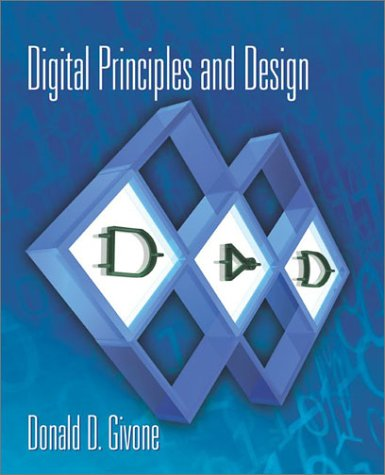 Digital Principles and Design   2003 9780072551327 Front Cover
