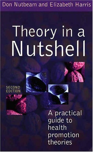 Theory in a Nutshell Health Promotion Theories 2nd 2004 edition cover