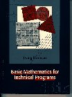 Basic Mathematics for Technical Programs  1st 1997 9780132066327 Front Cover