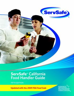 Servsafe California Food Handler Guide and Exam   2012 (Revised) 9780132839327 Front Cover
