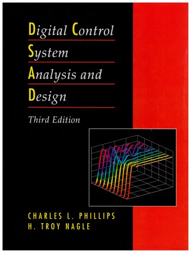 Digital Control System Analysis and Design  3rd 1995 (Revised) edition cover
