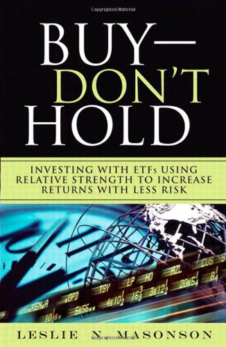 Buy - Don't Hold Investing with ETFs Using Relative Strength to Increase Returns with Less Risk  2010 edition cover