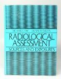 Radiological Assessment Sources and Exposures N/A 9780137511327 Front Cover