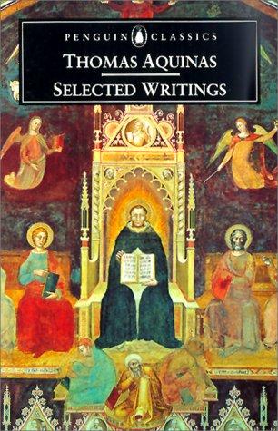 Thomas Aquinas - Selected Writings   1998 edition cover