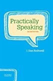 Practically Speaking  2nd 2017 9780190457327 Front Cover