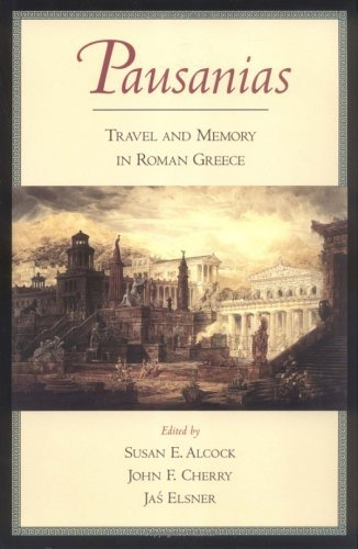 Pausanias Travel and Memory in Roman Greece N/A edition cover