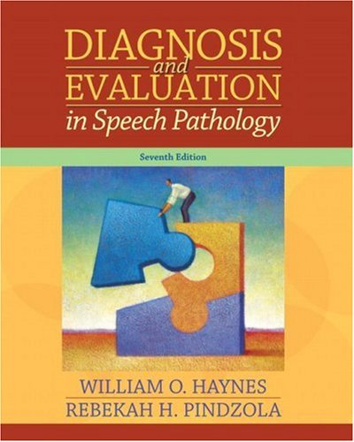 Diagnosis and Evaluation in Speech Pathology  7th 2008 edition cover