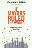If Mayors Ruled the World Dysfunctional Nations, Rising Cities  2014 edition cover