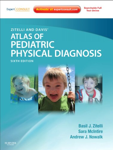 Zitelli and Davis' Atlas of Pediatric Physical Diagnosis Expert Consult - Online and Print 6th 2012 edition cover