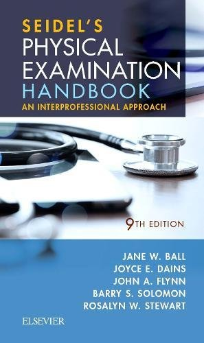 Seidel's Physical Examination Handbook An Interprofessional Approach 9th 2019 9780323545327 Front Cover