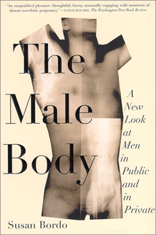 Male Body A New Look at Men in Public and in Private  2001 edition cover
