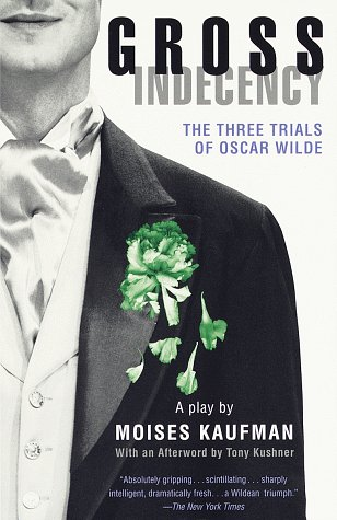 Gross Indecency The Three Trials of Oscar Wilde  1998 edition cover