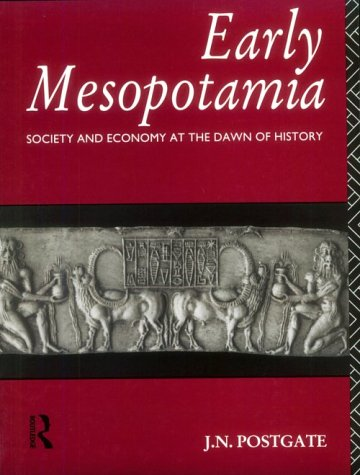 Early Mesopotamia Society and Economy at the Dawn of History  1994 edition cover