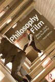 Philosophy Through Film  3rd 2014 (Revised) edition cover