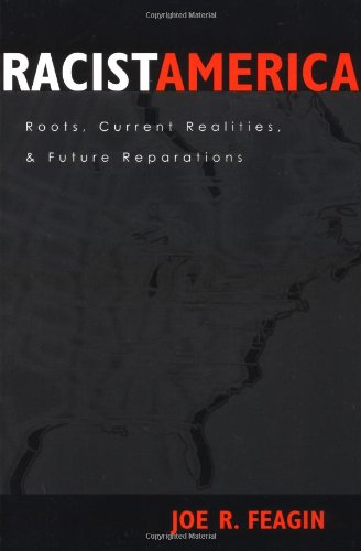Racist America Roots, Current Realities and Future Reparations  2001 edition cover