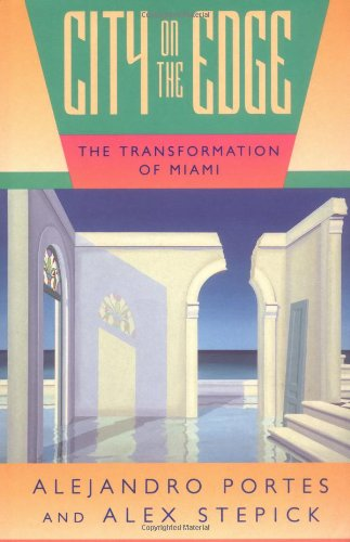 City on the Edge The Transformation of Miami  1994 edition cover