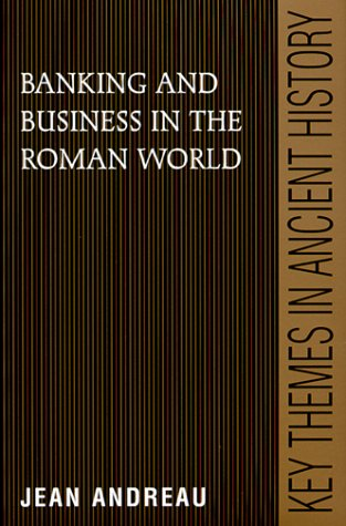 Banking and Business in the Roman World   1999 edition cover