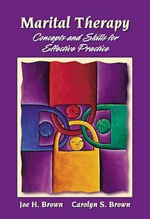 Marital Therapy Concepts and Skills for Effective Practice  2002 edition cover